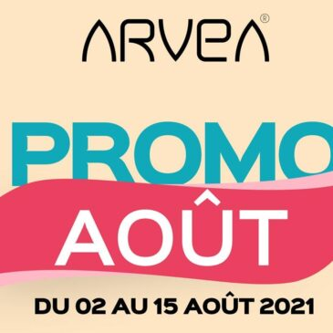 Promo Aout Arvea Tunisie !!