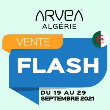 Vente Flash Septembre Arvea Algérie !!